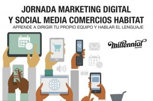 FECHA ACTUALIZADA: Jornada marketing digital y social media comercios habitat